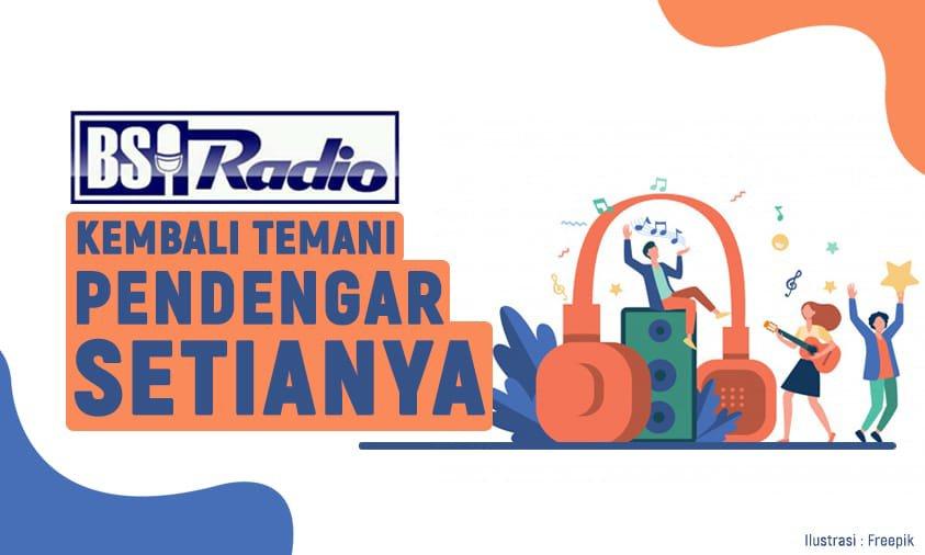 Photo of Bsi Radio Kembali Temani Pendengar Setianya